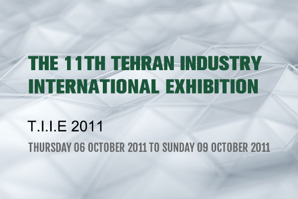 The 11th Tehran Industry International Exhibition